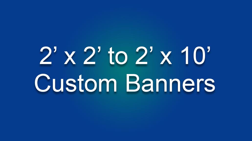2' Custom Banners