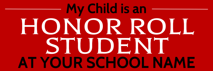 My Kid Is A Honor Roll (Red)