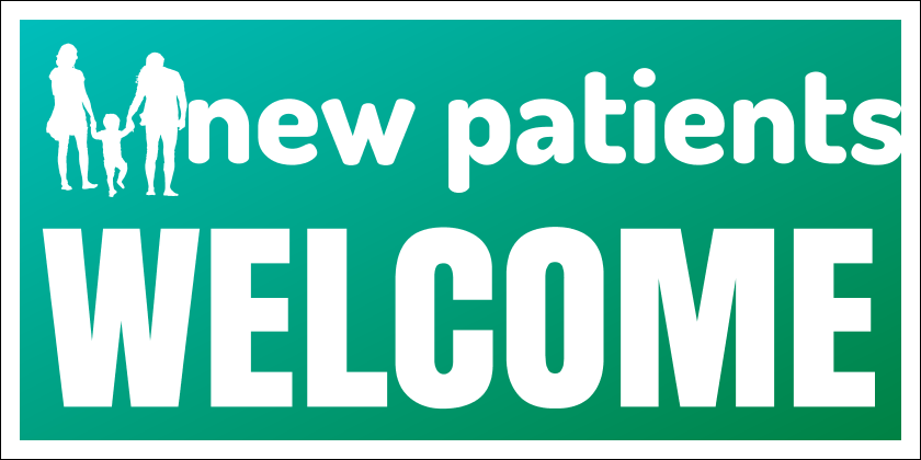 New Patients Welcome (Yard Sign)