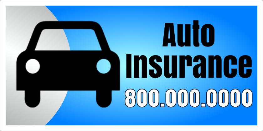 Auto Insurance (Yard Sign)