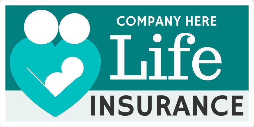 Life Insurance (Yard Sign)
