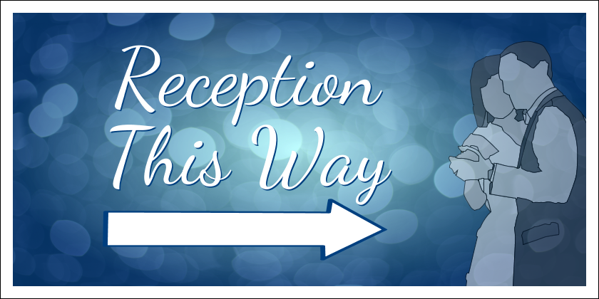 Reception This Way (Yard Sign)