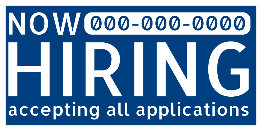Now Hiring All Positions (Yard Sign)