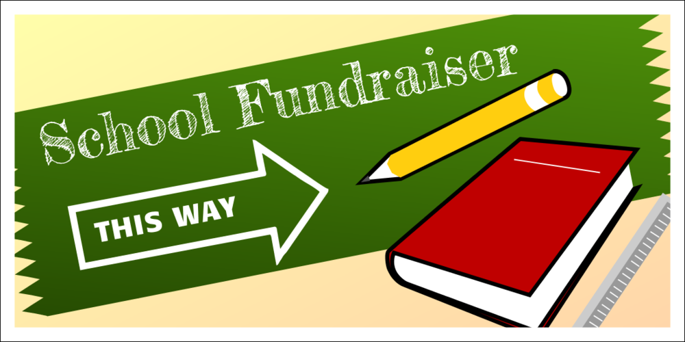 School Fundraiser (Yard Sign)