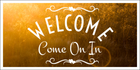 WelcomeComeOnInTwo