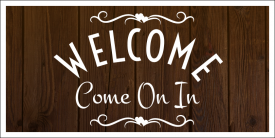 WelcomeComeOnIn