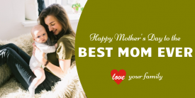 Mother's Day Best Mom (3ft)