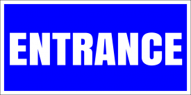 Entrance (Yard Sign)