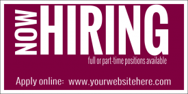 Now Hiring Maroon (Yard Sign)