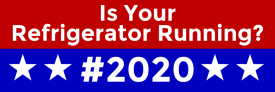Is Your Refrigerator Running? (Bumper Sticker)